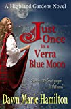 Just Once in a Verra Blue Moon by Dawn Marie Hamilton front cover