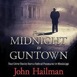 From Midnight to Guntown