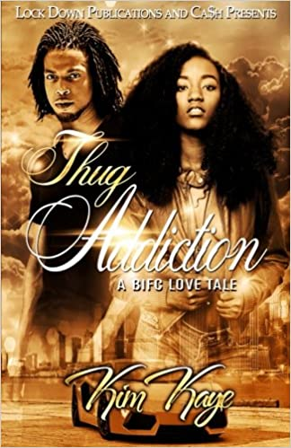 Thug Addiction: A BIFC Love Tale