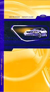 2003 ford mustang owners manual ford amazon com books rh amazon com 2003 ford mustang gt owners manual pdf 2003 ford mustang owners manual
