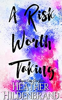 A Risk Worth Taking by Heather Hildenbrand ebook deal