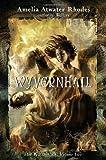 Wyvernhail, Amelia Atwater-Rhodes, 0385734360