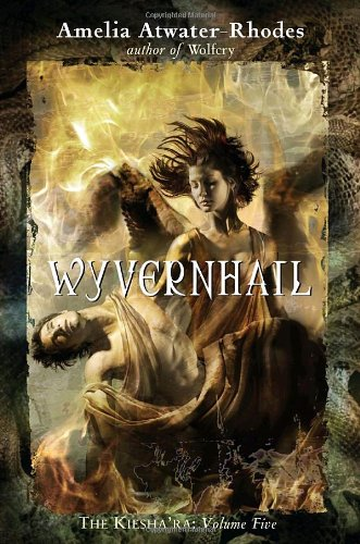 Download Wyvernhail: The Kiesha'ra: Volume Five PDF