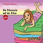 Die Prinzessin auf der Erbse / Der kleine Klaus und der große Klaus | Hans Christian Andersen