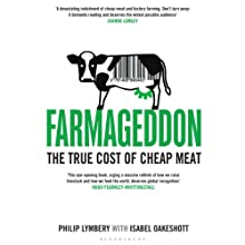 Farmageddon: The True Cost of Cheap Meat Audiobook by Philip Lymbery, Isabel Oakeshott Narrated by Julian Elfer