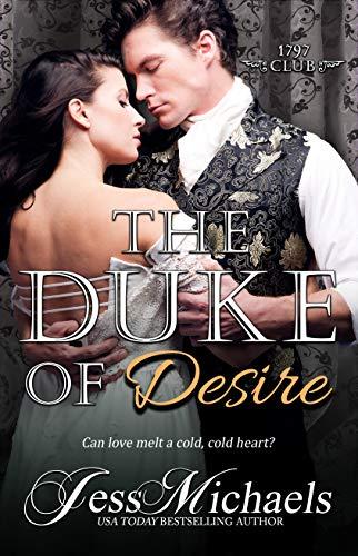 The Duke of Desire (The 1797 Club Book ()