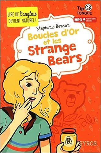 Lire Boucles d'Or et les Strange Bears epub pdf