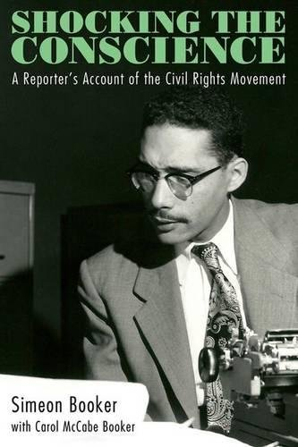 Search : Shocking the Conscience: A Reporter's Account of the Civil Rights Movement