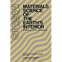 Materials Science of the Earth's Interior