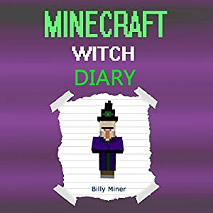 Diary of a Minecraft Witch Audiobook
