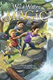 Wild Water Magic, Lynne Jonell, 0375870857