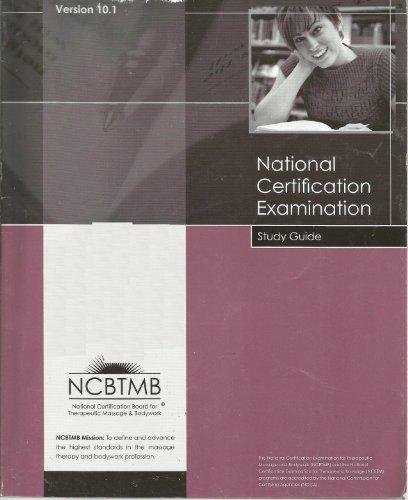 National Certification Examination Study Guide (National Certification Board for Therapeutic Massage & Bodywork)