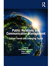 Public Relations and Communication Management: Current Trends and Emerging Topics