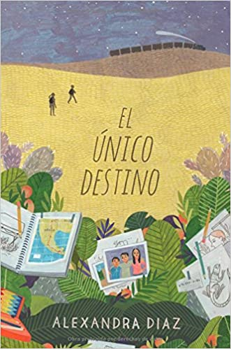 El único destino (The Only Road) (Spanish Edition): Alexandra Diaz: 9781481484428: Amazon.com: Books
