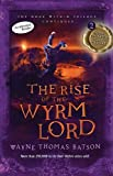 The Rise of the Wyrm Lord (Door Within Trilogy)