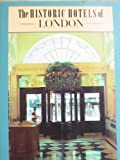 The Historic Hotels of London, Wendy Arnold, 0877016178