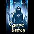 Carpe Demon (A Carus Novel Book 3)