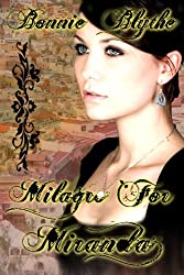 Milagro For Miranda (Oregon In Love Book 3)