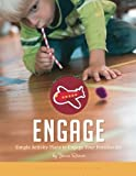 Engage: Simple Activity Plans to Engage Your Preschoolers (Weekly Activity Plans) (Volume 3)