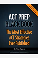 ACT Prep Black Book: The Most Effective ACT Strategies Ever Published Paperback