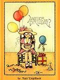 Another Birthday?, Mary Engelbreit and Engelbreit, 0836246039