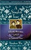 A Single Tear, Ningkun Wu and Yikai Li, 0316956392