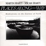 Places along the Way, Martin E. Marty, 0806627468