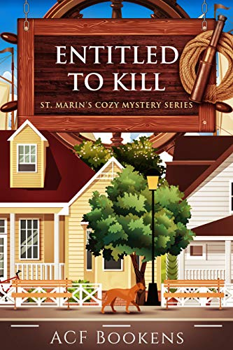 Entitled To Kill (St. Marin's Cozy Mystery Series Book 2) by [Bookens, ACF]