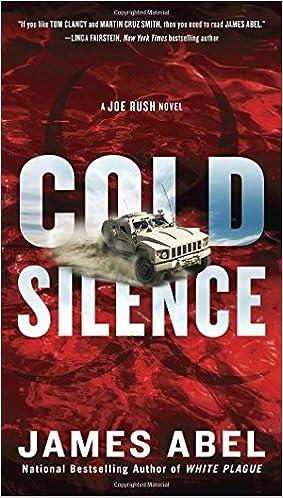 Cold Silence (A Joe Rush Novel)