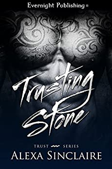 Trusting Stone by [Sinclaire, Alexa]