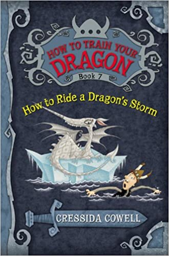How to train your dragon how to ride a dragons storm cressida how to train your dragon how to ride a dragons storm cressida cowell 9780316079099 amazon books ccuart Image collections