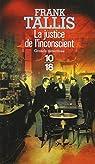 La justice de l'inconscient : Les carnets de Max Libermann par Tallis