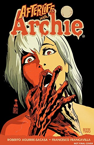 Pdf Fiction Afterlife with Archie: Betty R.I.P.