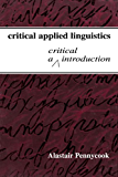 Critical Applied Linguistics: A Critical Introduction