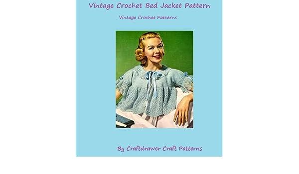 Crochet Bed Jacket Pattern A Vintage Bed Jacket Crochet Pattern Is