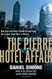 Image of The Pierre Hotel Affair: How Eight Gentleman Thieves Orchestrated the Largest Jewel Heist in History