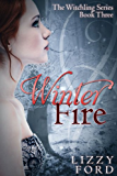 Winter Fire (Witchling Series Book 3)