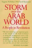 Storm over the Arab World, Eugene M Fisher, 069580037X