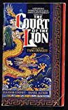 The Court of the Lion: A Novel of the T'Ang Dynasty