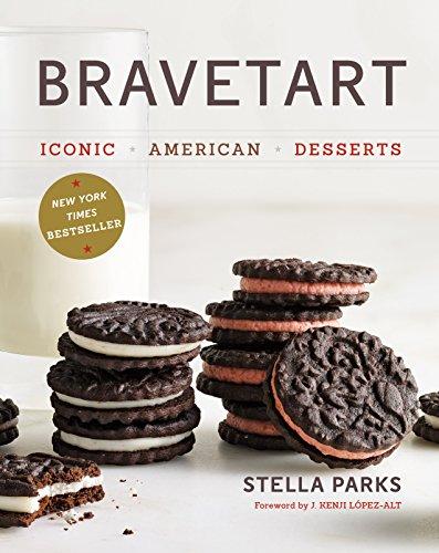 BraveTart: Iconic American Desserts by Stella Parks