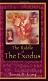 The Riddle of the Exodus, Long, James D., 0971938806