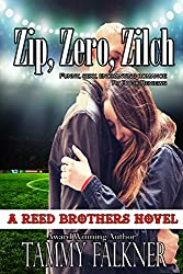 Zip, Zero, Zilch (The Reed Brothers series Book 6)