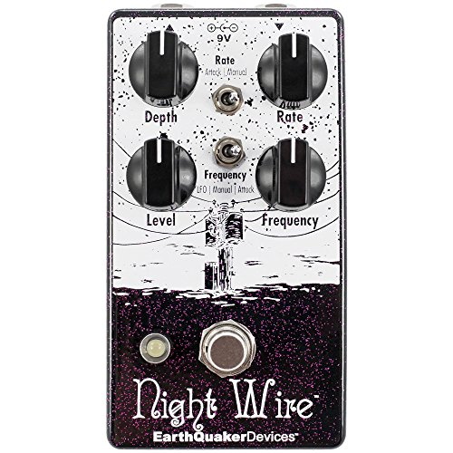 EarthQuaker Devices Night Wire V2 Wide Range Harmonic Tremolo by Earthquaker Devices