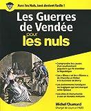 Les Guerres de Vendée pour les Nuls grand format