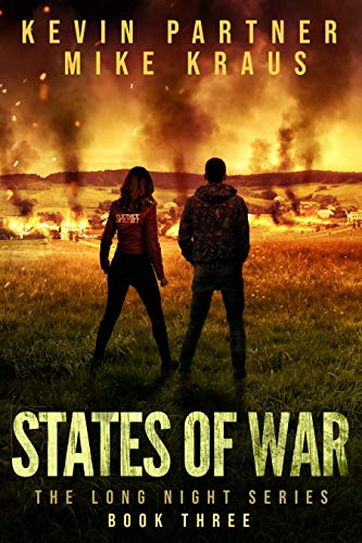 States of War: Book 3 in the Thrilling Post-Apocalyptic Survival series: (The Long Night - Book 3) by [Partner, Kevin, Kraus, Mike]