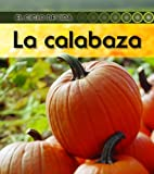 La Calabaza, Ron Fridell and Patricia Walsh, 1432943707