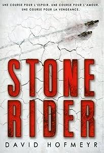 vignette de 'Stone rider (David Hofmeyr)'