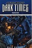 Star Wars: Dark Times - Blue Harvest