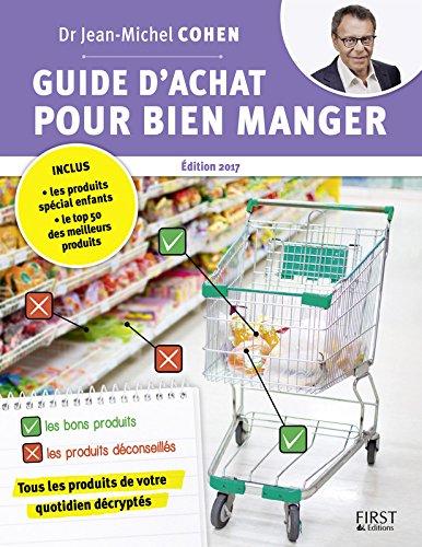 Guide d'achat pour bien manger, 2e édition (French Edition)