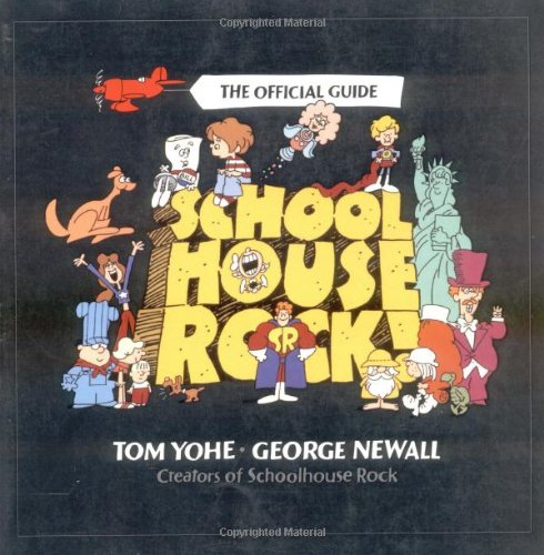 Schoolhouse Rock!: The Official Guide